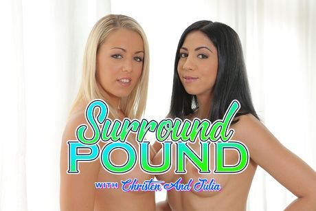 Surround Pound with Christen and Julia VR Porn Video