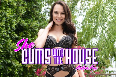 She Cums With The House VR Porn Video