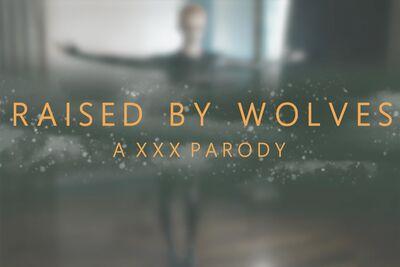 Raised By Wolves A XXX Parody VR Porn Video